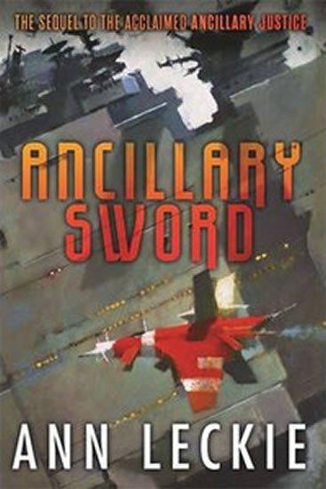 Leckieová Ann: Ancillary Sword