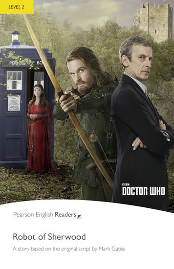 Gatiss Mark: PER   Level 2: Doctor Who: The Robot of Sherwood/MP3 Pack