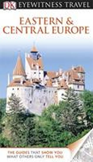 neuveden: Eastern and Central Europe - DK Eyewitness Travel Guide
