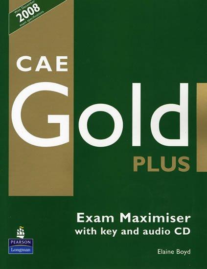 Boyd Elaine: CAE Gold Plus 2008 Exam Maximiser w/ CD (w/ key)