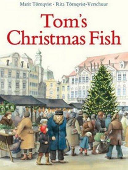 Tornqvist-Verschuur Rita: Tom´s Christmas Fish