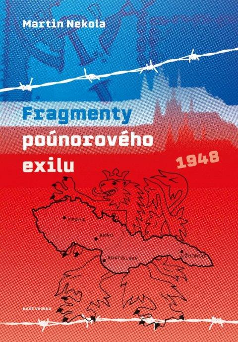 Nekola Martin: Fragmenty poúnorového exilu