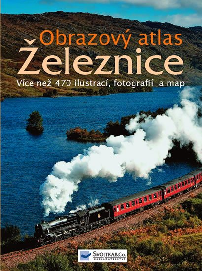 neuveden: Železnice - Obrazový atlas