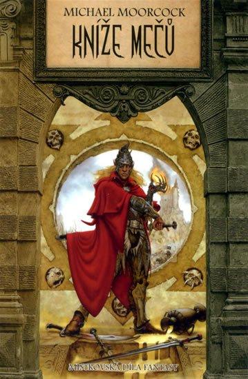 Moorcock Michael: Kníže mečů