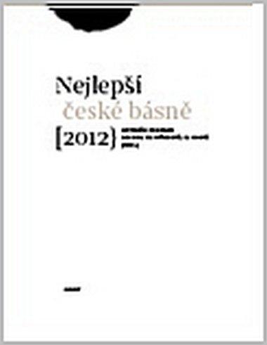 Brousek Antonín, Martínková-Racková Simona: Sto nejlepších českých básní 2012