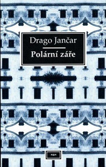 Jančar Drago: Polární záře