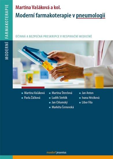 Vašáková Martina a kolektiv: Moderní farmakoterapie v pneumologii