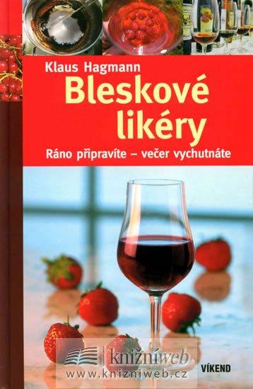 Hagmann Klaus: Bleskové likéry