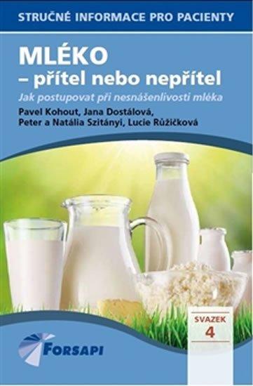 Kohout Pavel a kolektiv: Mléko - přítel nebo nepřítel