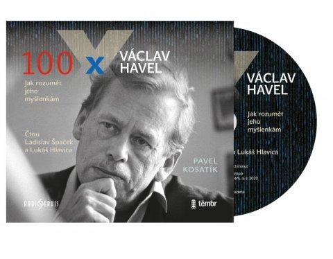 Kosatík Pavel: 100 x Václav Havel - audioknihovna