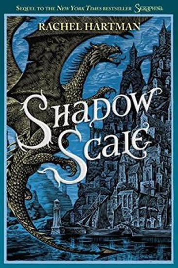 Hartmanová Rachel: Seraphina - Shadow Scale