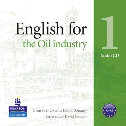 Frendo Evan, Bonamy David: English for the Oil Industry 1 Audio CD