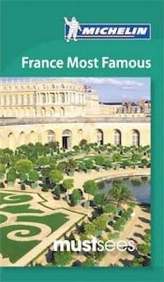 neuveden: Must Sees France Most Famous