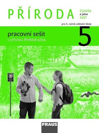 kolektiv autorů: Příroda 5 pro ZŠ - Člověk a jeho svět - pracovní sešit