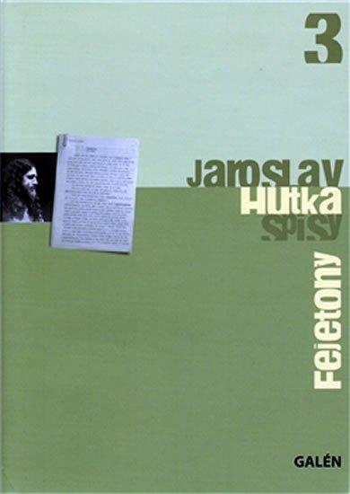 Hutka Jaroslav: Fejetony