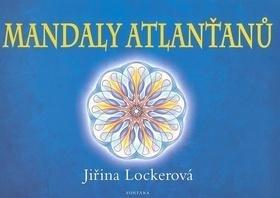 Lockerová Jiřina: Mandaly Atlanťanů