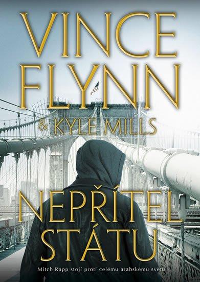 Flynn Vince, Mills Kyle,: Nepřítel státu