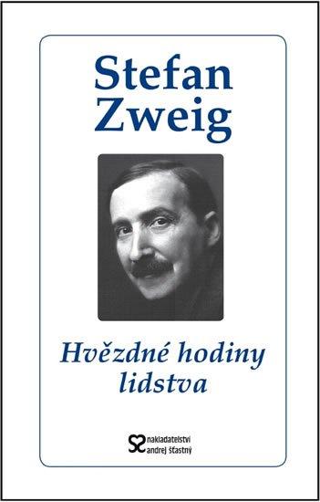 Zweig Stefan: Hvězdné hodiny lidstva