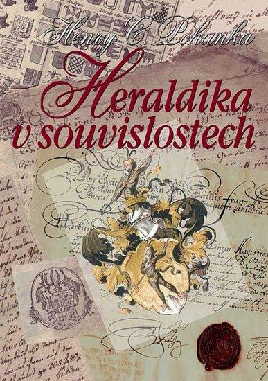 Pohanka Henry Camillo: Heraldika v souvislostech