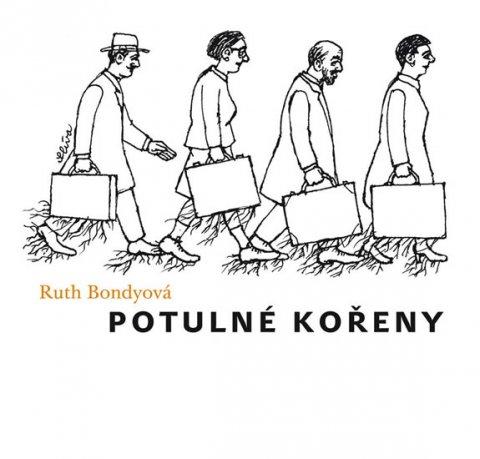 Bondyová Ruth: Potulné kořeny