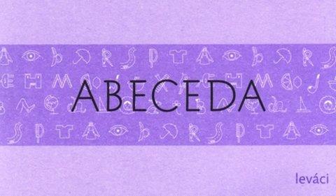 Lencová Radana: Tahák do kapsy ABECEDA - Leváci