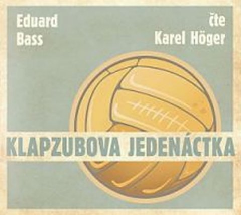 Bass Eduard: Klapzubova jedenáctka - CD