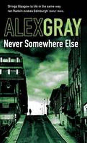 Gray Alex: Never Somewhere Else