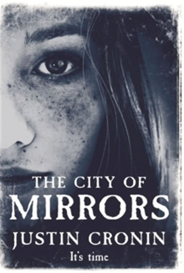 Cronin Justin: The City of Mirrors