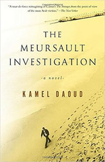 Daoud Kamel: The Meursault Investigation