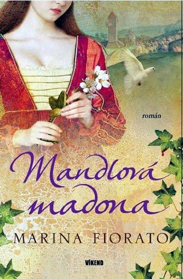 Fiorato Marina: Mandlová madona