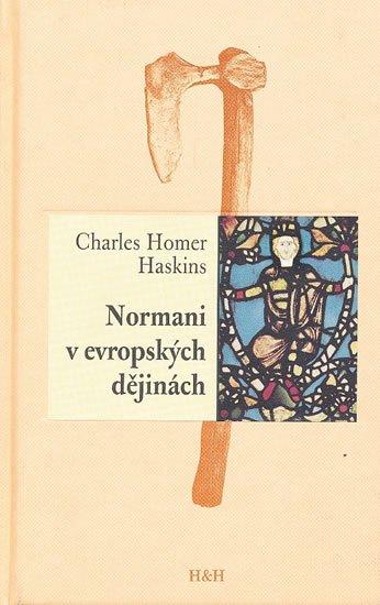 Haskins Charles Homer: Normani v evropských dějinách