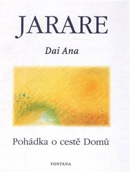 Ana Dai: Jarare - Pohádka o cestě domů