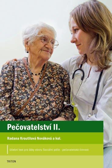 Kroutilová Nováková Radana: Pečovatelství II