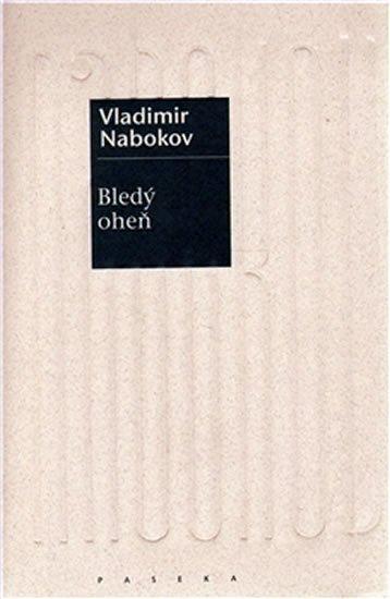 Nabokov Vladimir: Bledý oheň