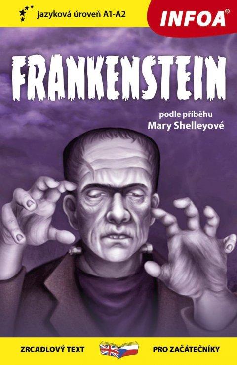Shelley Mary: Frankenstein - Zrcadlová četba (A1-A2)