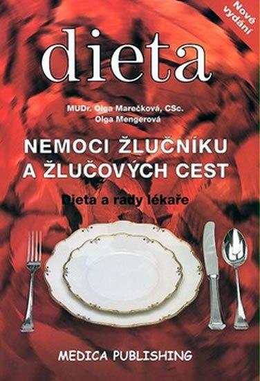 Marečková Olga, Mengerová Olga: Nemoci žlučníku a žlučových cest - Dieta a rady lékaře