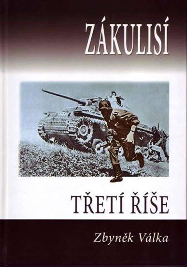 Válka Zbyněk: Zákulisí třetí říše