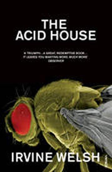 Welsh Irvine: The Acid House