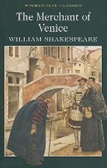 Shakespeare William: The Merchant of Venice
