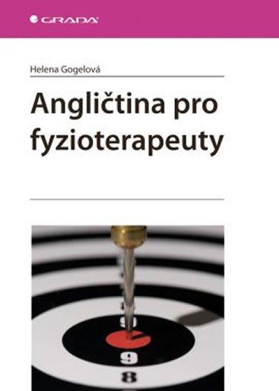 Gogelová Helena: Angličtina pro fyzioterapeuty