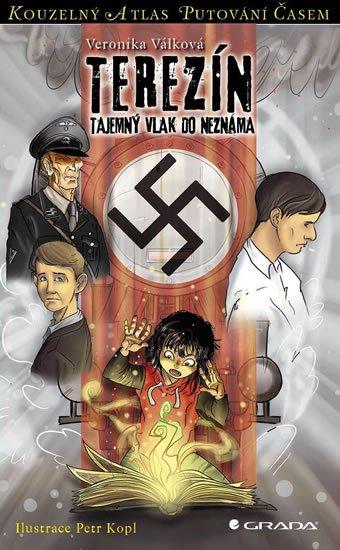 Válková Veronika: Terezínské ghetto - Tajemný transport do neznáma