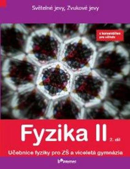 kolektiv autorů: Fyzika II - 2. díl - S komentářek pro učitele