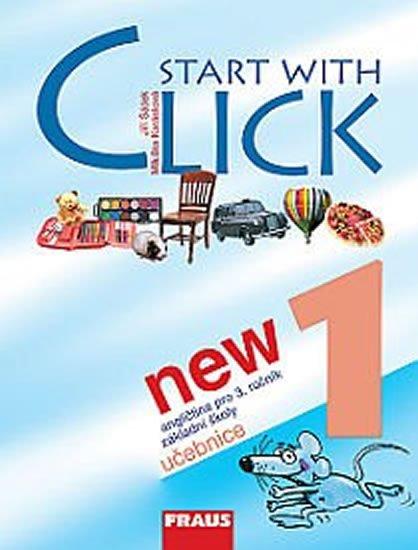 kolektiv autorů: Start with Click New 1 - učebnice