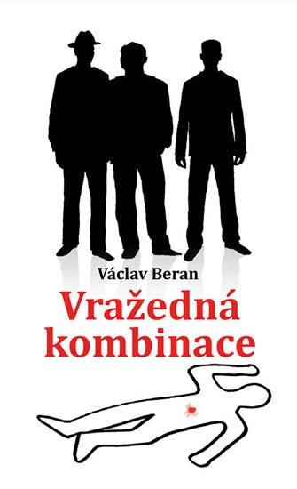 Beran Václav: Vražedná kombinace