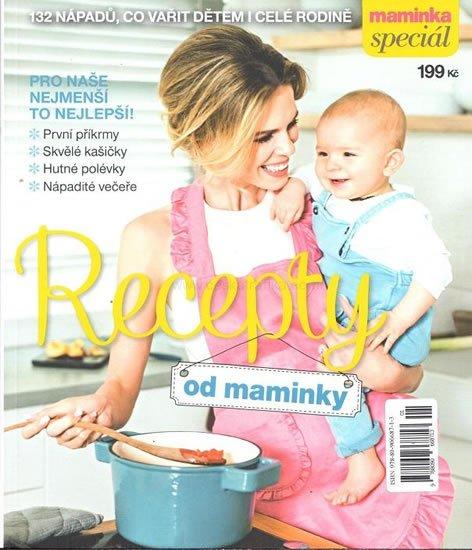 neuveden: Maminka Speciál - Recepty od maminky - 132 nápadů, co vařit dětem i celé ro