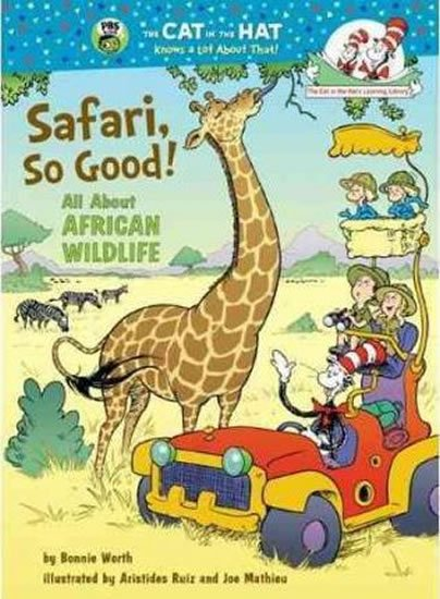 Worth Bonnie: Safari, So Good! All About African Wildlife