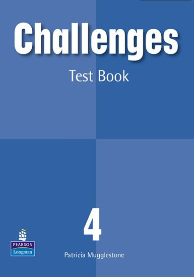 Mugglestone Patricia: Challenges 4 Test Book