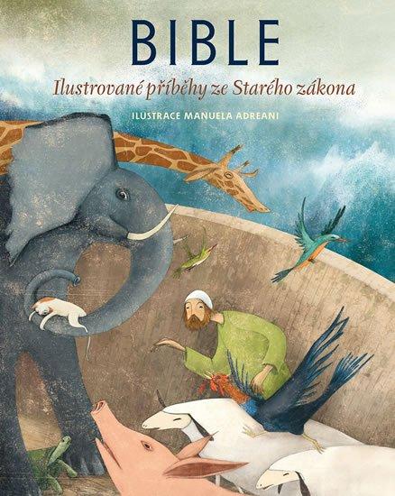 neuveden: Bible - Ilustrované příběhy ze Starého zákona