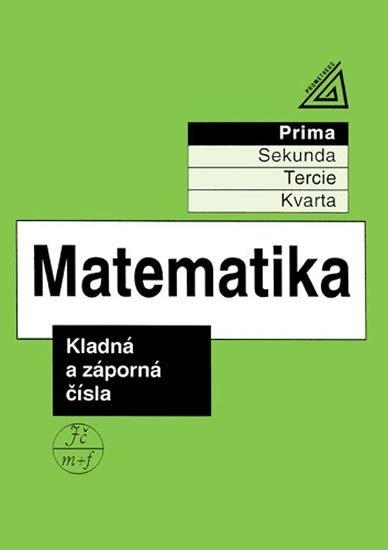 Herman J. a kolektiv: Matematika pro nižší třídy víceletých gymnázií - Kladná a záporná čísla