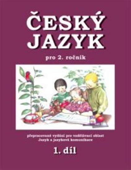 Mikulenková Hana: Český jazyk pro 2. ročník - 1.díl